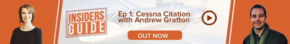 Watch Insiders' Guides Ep 1: Cessna Citation with Andrew Gratton