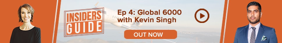 Watch Insiders' Guide Ep 4: Bombardier Global 6000 with Kevin Singh