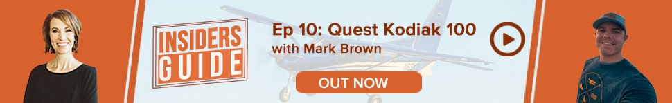 Watch The Insiders' Guide Ep 10: Quest Aircraft Kodiak 100 with Mark Brown